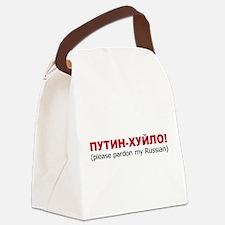 Putin-Huilo! Please pardon my Russian Canvas Lunch