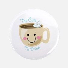 Too Cute Button
