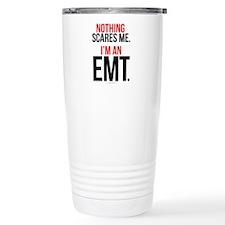 Nothing Scares EMT Travel Mug