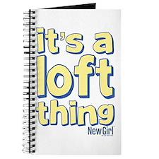 It's a Loft Thing Journal