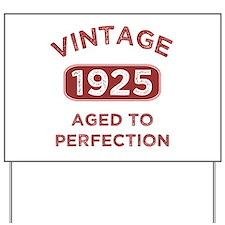 1925 Vintage Distressed Yard Sign