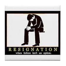 Resignation Tile Coaster