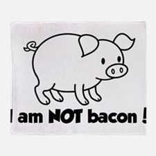 I am NOT bacon Throw Blanket