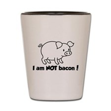 I am NOT bacon Shot Glass