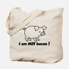 I am NOT bacon Tote Bag