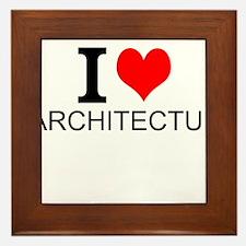 I Love Architecture Framed Tile