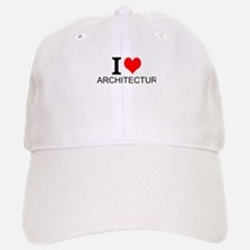 I Love Architecture Baseball Baseball Baseball Cap