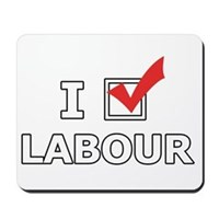 I Vote Labour Mousepad