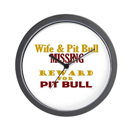 Wife & Pit Bull Missing Wall Clock