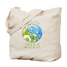 Earth Day 2015 Tote Bag