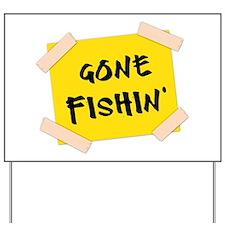 Gone Fishin' Sign Yard Sign