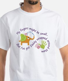 My fingers might be small, but Ive got Dad T-Shirt