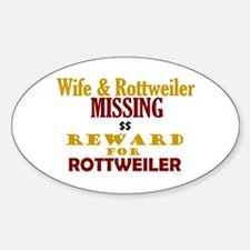Wife & Rottweiler Missing Oval Decal