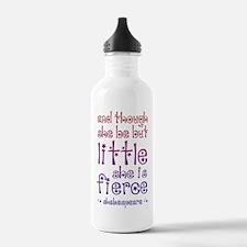 Though She Be But Litt Water Bottle