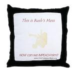 Bush's Mess Throw Pillow