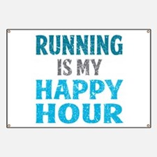 Running Is My Happy Hour Banner
