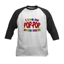 I love my POP-POP soooo much! Baseball Jersey