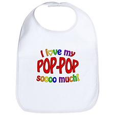 I love my POP-POP soooo much! Bib