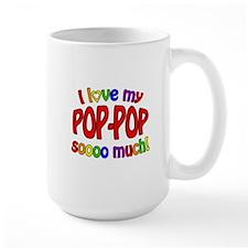 I love my POP-POP soooo much! Mugs