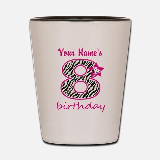 8th Birthday - Personalized Shot Glass