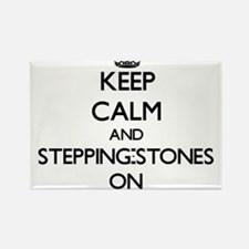 Keep Calm and Stepping-Stones ON Magnets