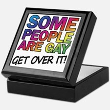 Some people are gay - get over it! Keepsake Box