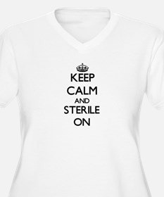 Keep Calm and Sterile ON Plus Size T-Shirt