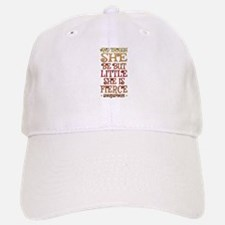 Though She Be But Little She is Fierce Baseball Baseball Cap