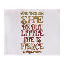 Though She Be But Little She is Fier Throw Blanket