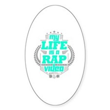 My Life is a Rap Video Decal