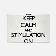 Keep Calm and Stimulation ON Magnets
