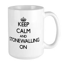 Keep Calm and Stonewalling ON Mugs