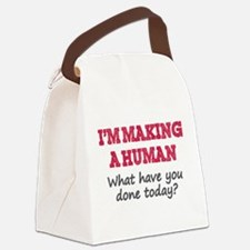 I'm Making A Human Canvas Lunch Bag