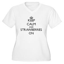 Keep Calm and Str T-Shirt