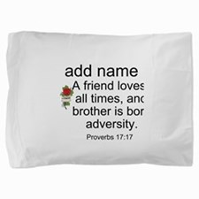 Personalized Friend Name on Proverbs 17:17 Pillow