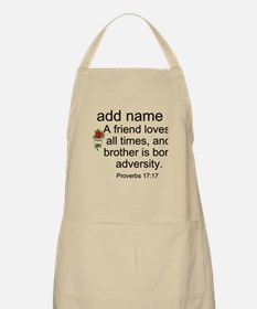 Personalized Friend Name on Proverbs 17:17 Apron