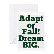 Adapt or Fall! Greeting Cards