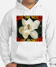 Save The World Plant Flowers Hoodie