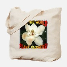 Save The World Plant Flowers Tote Bag