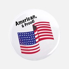 Proud & American Button