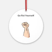 Go Fist Yourself Ornament (Round)