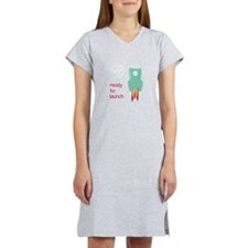 Ready To Launch Women's Nightshirt