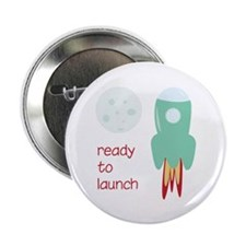 """Ready To Launch 2.25"""" Button (100 pack)"""