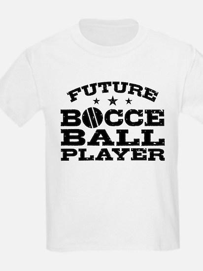 Future Bocce Ball Player T-Shirt