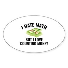 I Love Counting Money Decal