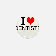 I Love Dentistry Mini Button (10 pack)