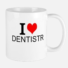 I Love Dentistry Mugs