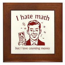 I Love Counting Money Framed Tile