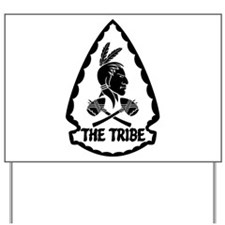 ST6 - The Tribe (BW) Yard Sign