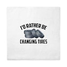 I'd Rather Be Changing Tires Queen Duvet